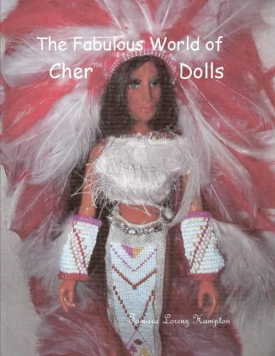 9780578127194: The Fabulous World of Cher Dolls, Vol.1