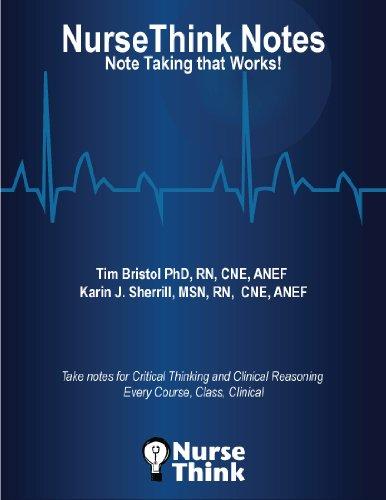 9780578127279: NurseThink Notes: Note Taking that Works WORKBOOK