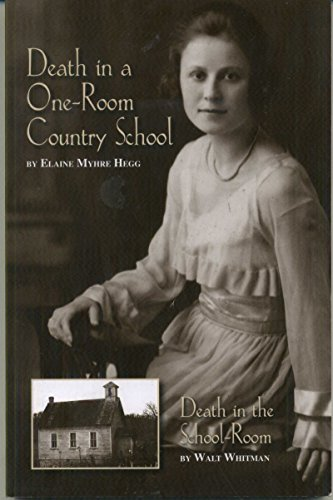 9780578128672: Death in a one room country school