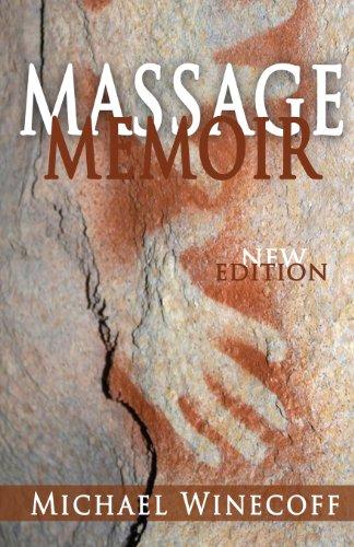 9780578129297: Massage Memoir
