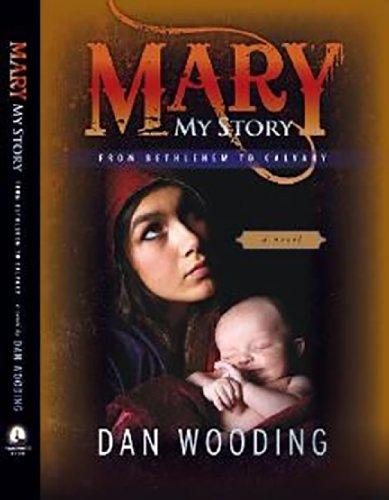 9780578129396: Mary: My Story From Bethlehem To Calvary