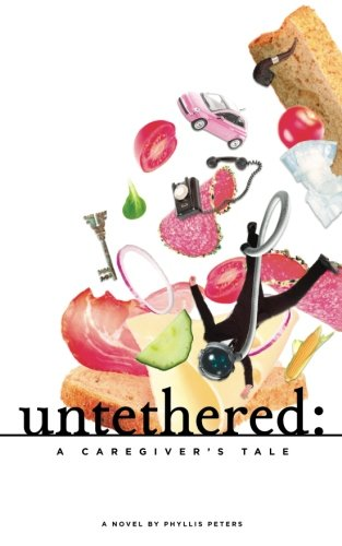 9780578130040: Untethered: A Caregiver's Tale