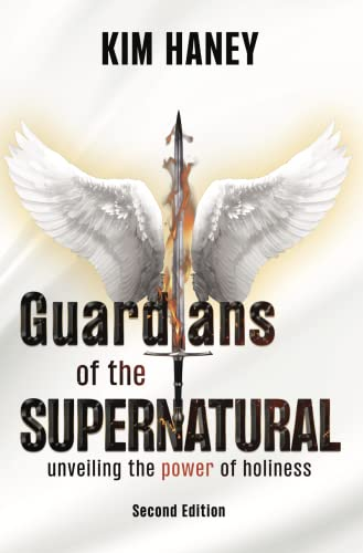 Guarding the Channels of the Supernatural: The power of holiness