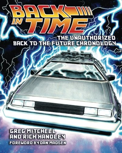 9780578130859: Back in Time: The Unauthorized Back to the Future Chronology