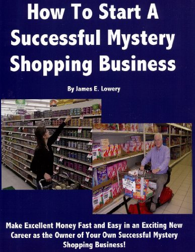 9780578132426: How To Start A Successful Mystery Shopping Business