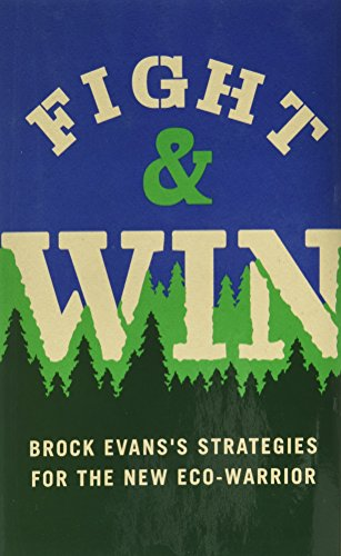 9780578132952: Fight & Win: Brock Evans's Strategies for the New Eco-warrior