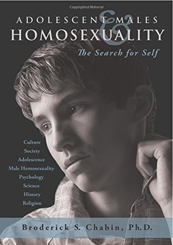 9780578133959: Adolescent Males and Homosexuality: The Search for Self