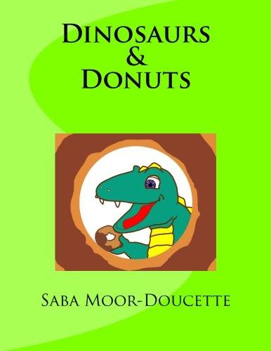 9780578134475: Dinosaurs & Donuts