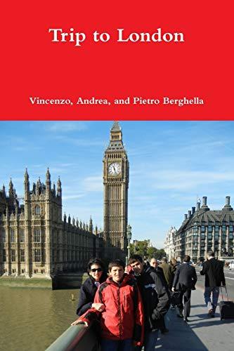 9780578137124: Trip to London