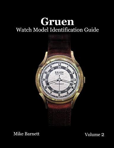 9780578137919: Gruen Watch Model Identification Guide Vol 2