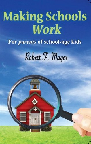 Making Schools Work: Robert F. Mager