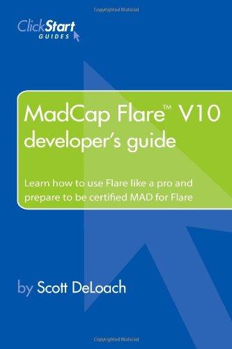 9780578139425: Madcap Flare V10 Developer's Guide