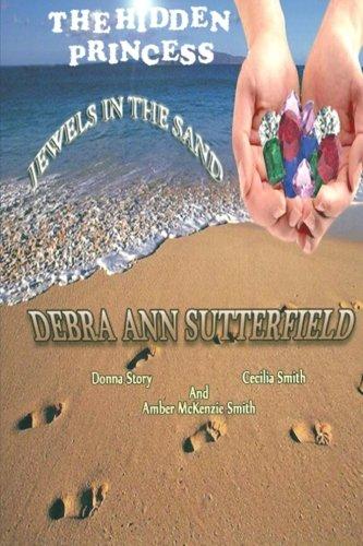 The Hidden Princess: Jewel's in the Sand: Sutterfield, Rev Debra