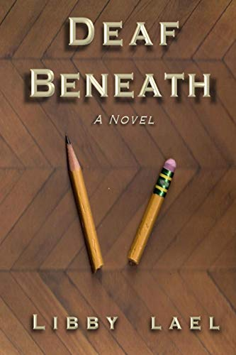 9780578140711: Deaf Beneath
