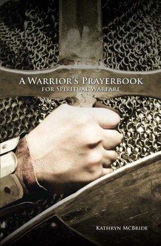 9780578142609: A Warrior's Prayerbook for Spiritual Warfare
