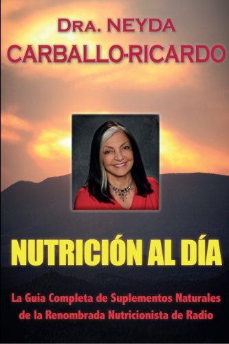 9780578144047: Nutricion Al Dia (Spanish Edition)