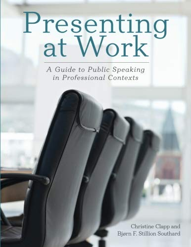 9780578144351: Presenting at Work: A Guide to Public Speaking in Professional Contexts