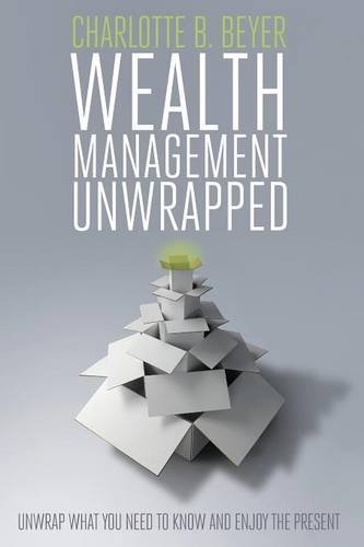 9780578145624: Wealth Management Unwrapped