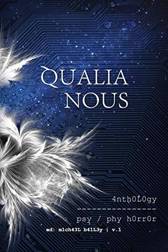 9780578146461: Qualia Nous