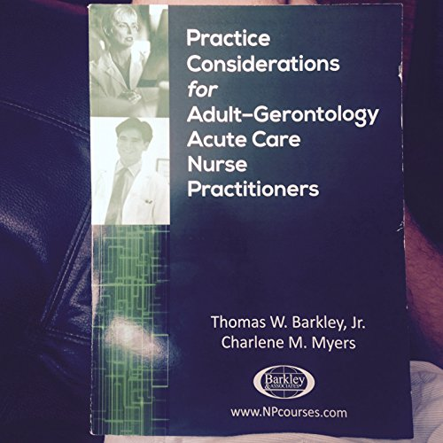 9780578148311: Practice Considerations for Adult Gerontological Acute Care Nurse Practitioners