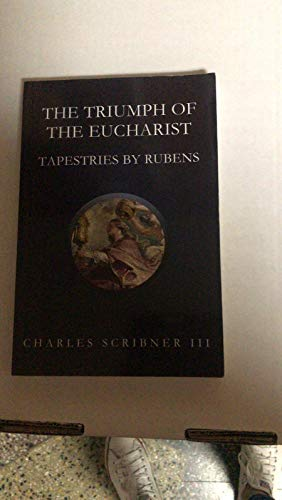 9780578149318: The Triumph of the Eucharist : Tapestries Designed by Rubens