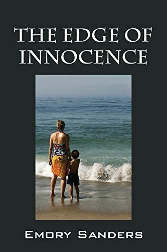The Edge of Innocence: Sanders, Emory