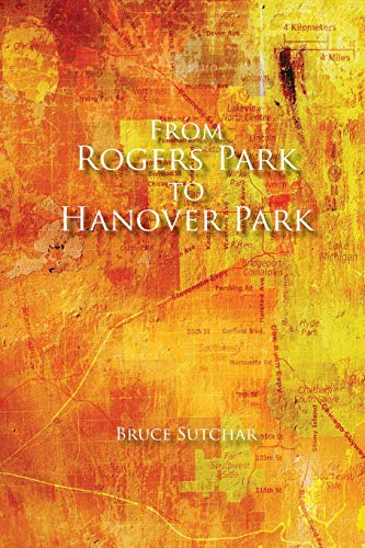 From Rogers Park to Hanover Park: Sutchar, Bruce