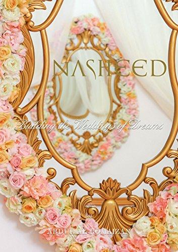 9780578151076: NASHEED: Building the Weddings of Dreams