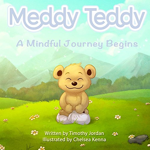 9780578152721: Meddy Teddy: A Mindful Journey Begins (Book 1) (Volume 1)