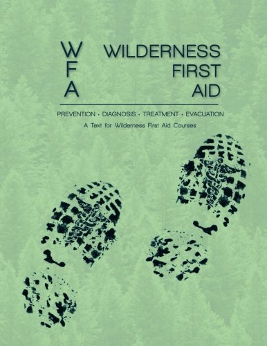 9780578153384: Wilderness First Aid: A Text for Wilderness First Aid Courses