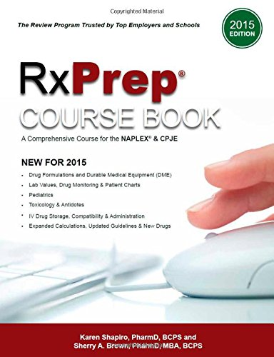 9780578153452: RxPrep Course Book: A Comprehensive Course for the NAPLEX and CPJE (2015 Edition)