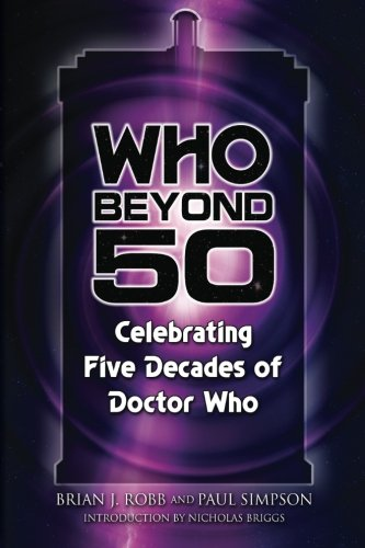 9780578155197: Who Beyond 50: Celebrating Five Decades of Doctor Who