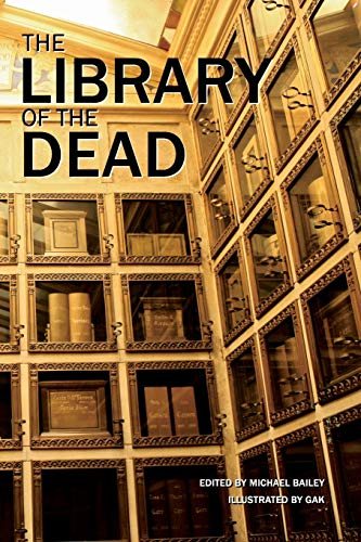 9780578156750: The Library of the Dead