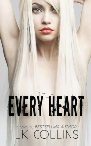 9780578156781: Every Heart