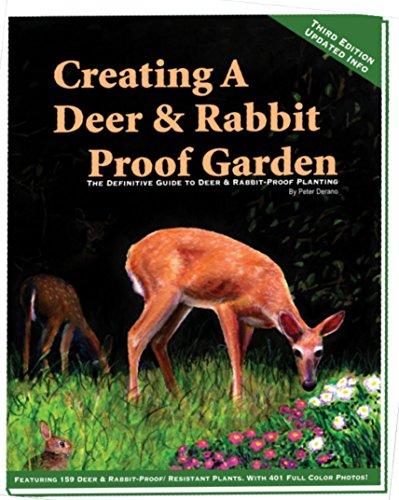 9780578157276: Creating a Deer & Rabbit Proof Garden