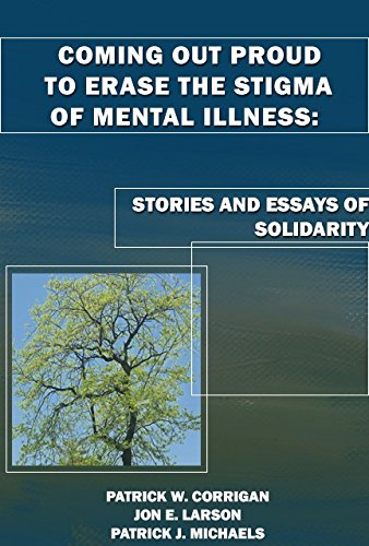 9780578158563: Coming Out Proud to Erase the Stigma of Mental Illness: Stories and Essays of Solidarity