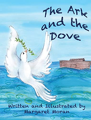 9780578159300: The Ark and the Dove