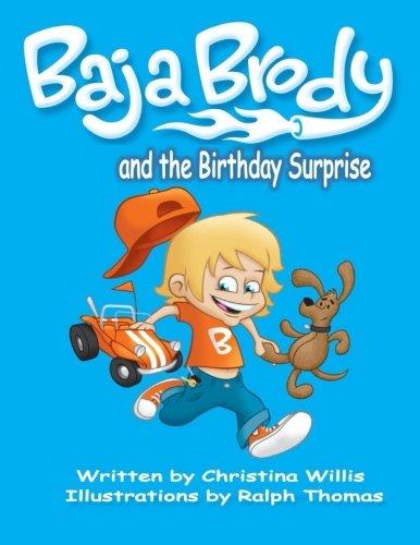 9780578160078: Baja Brody: Birthday Surprise (Baja Brody Adventures) (Moms Choice Awards Recipient)