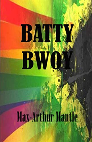 9780578160160: Batty Bwoy (Volume 1)