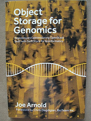 9780578161167: Object Storage for Genomics