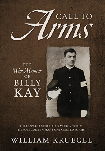 9780578162423: Call To Arms: The War Memoir of Billy Kay