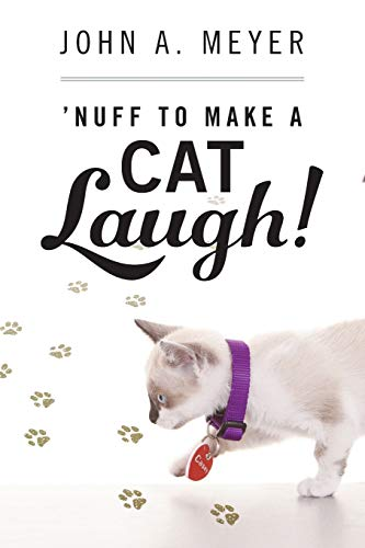 9780578162843: 'Nuff to Make A Cat Laugh!