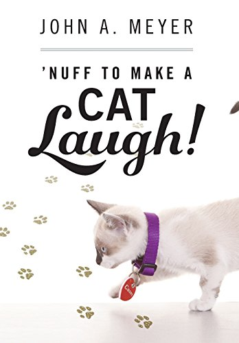 9780578162850: 'Nuff to Make A Cat Laugh!
