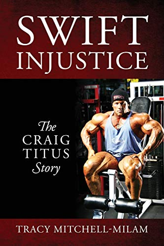 9780578164571: Swift Injustice: The Craig Titus Story
