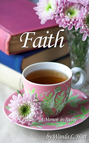 9780578166148: Faith: A Memoir in Poetry