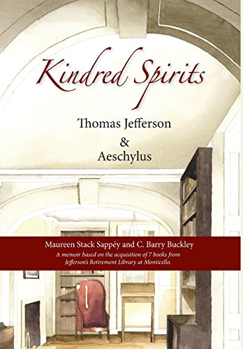 9780578166407: Kindred Spirits: Thomas Jefferson and Aeschylus