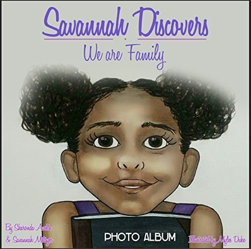 9780578166582: Savannah Discovers...We are Family