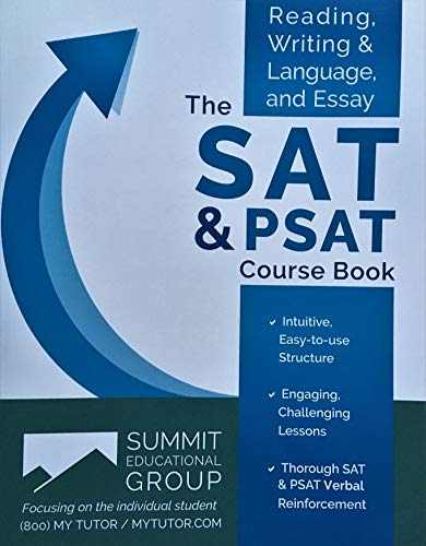 The Redesigned SAT & PSAT Course Book: Summit Educational Group