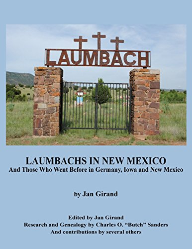 9780578166773: Laumbachs in New Mexico, and Those Who Went Before