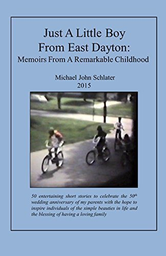 9780578168395: Just A Little Boy From East Dayton: Memoirs From A Remarkable Childhood